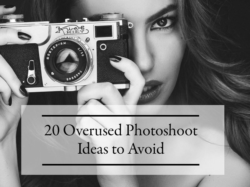 overused-photoshoot-ideas